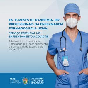Em 15 meses de pandemia, 187 profissionais de atenção à Enfermagem formados pela Uema. Serviço essencial no enfrentamento à COVID-19 ! A todos os profissionais de Enfermagem, presentes em todos os níveis de a (2)
